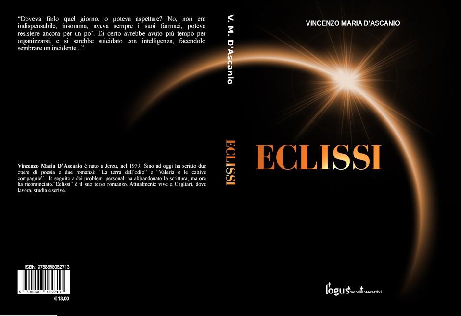 """""""Eclissi"""" il nuovo libro di Vincenzo M. D'Ascanio."""