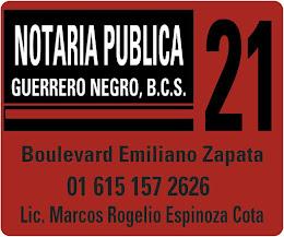 Notaria publica 21 Guerrero Negro. Cel. (615) 157 26 26