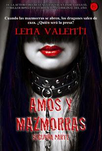 Lena Valenti.- AMOS Y MAZMORRAS II