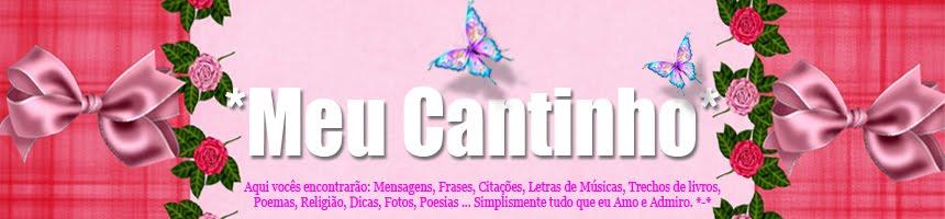 *Meu Cantinho*