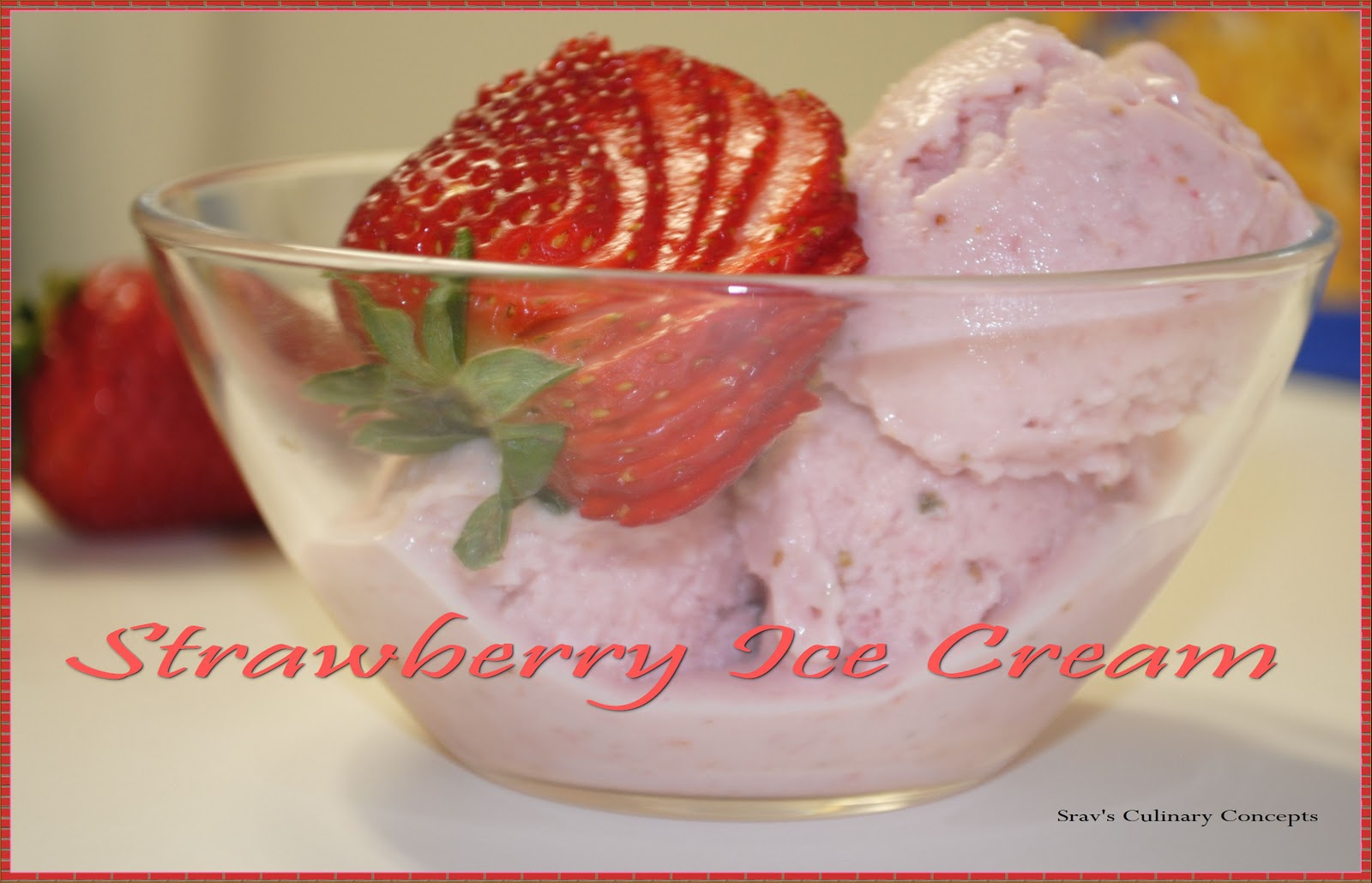 ... Culinary Concepts: Homemade Strawberry Ice Cream With Ricotta Cheese