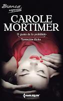 Carole Mortimer - El gusto de lo prohibido / Tentación ilícita