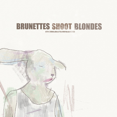 "BRUNETTES SHOOT BLONDES ""Brunettes Shoot Blondes"""