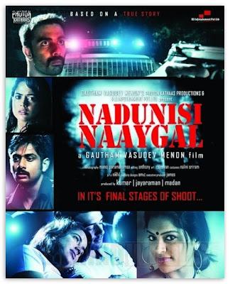 Nadunisi Naaygal movie image