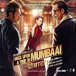Once Upon A Time In Mumbai Again (2013)