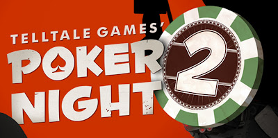 Poker Night 2 Is Available Now
