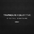 Traphouse Collective