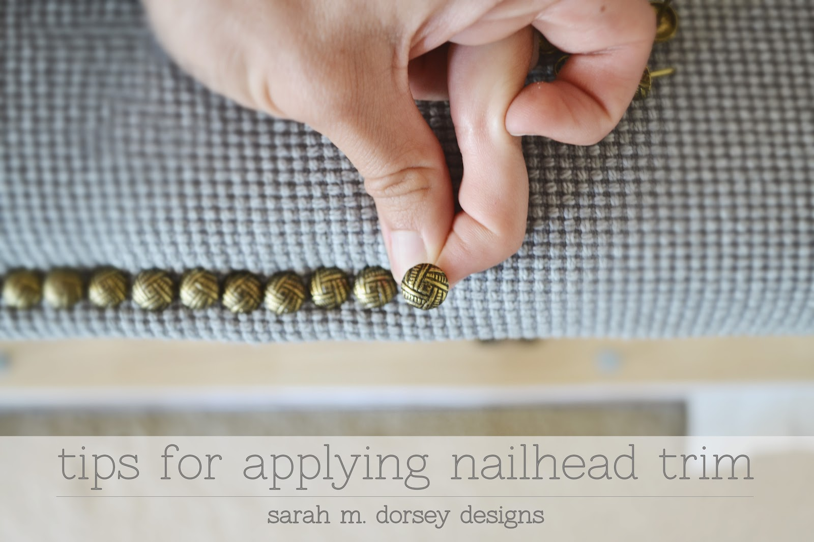 Tips for Applying Nailtrim (and what I\'m nailheading!) - Dorsey Designs