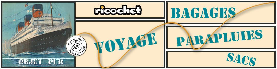 Voyage - Bagages - Sacs - Parapluies - Objets Publicitaires