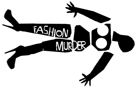 FASHION MURDER
