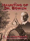 The Haunting of Dr. Bowen - Kindle SALE, 99 cents, DEC 11-18!