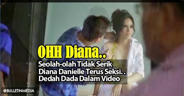 Seolah olah Tidak Serik Diana Danielle Terus Seksi Dedah Dada Dalam Video