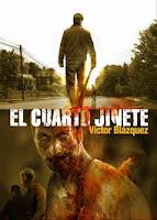 http://algoinesperat.blogspot.com.es/2013/03/el-cuarto-jinete-victor-blazquez.html