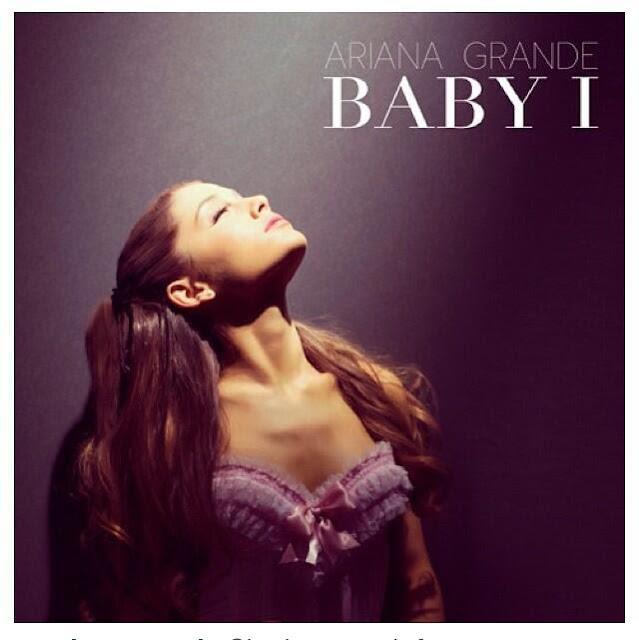 Ariana Grande - Baby I - copertina traduzione testo video download