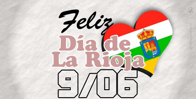 Día de la Rioja. #DíadeLaRioja
