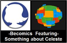 Becomics - Be There With Celeste
