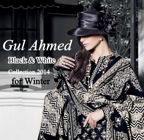 Gul Ahmed Black & White Winter Collection 2014