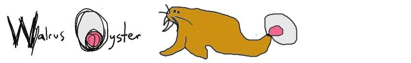 Walrus Oyster