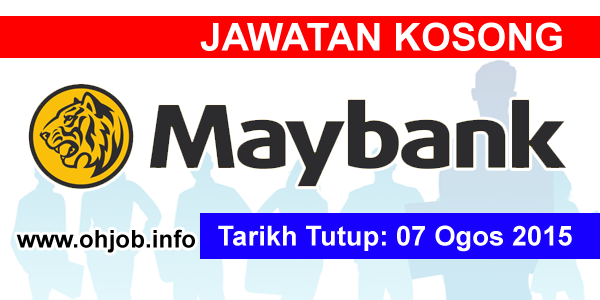 Jawatan Kerja Kosong Malayan Banking Berhad (MAYBANK) logo www.ohjob.info ogos 2015