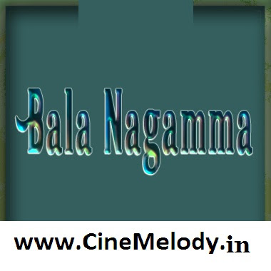 Bala Nagamma  Telugu Mp3 Songs Free  Download  1981