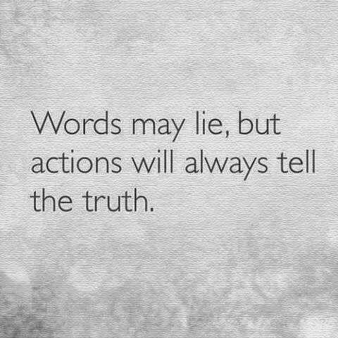 Words vs Action Truth vs Lie