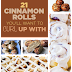 21 Ways To Make The Coziest Cinnamon Rolls