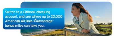 earn up to 30,000 American Airlines Aadvantage bonus miles when opening a Citibank Checking Account