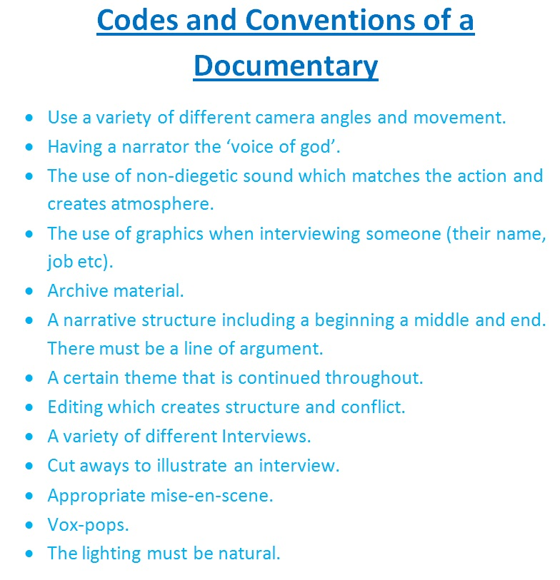 codes and conventions documentary film making Codes and conventions what are codes for example the camera work in a film symbolic codes show what is beneath the surface of what we see for example.