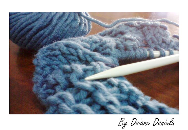 By Daiane Daniela - Knitting & Crochet