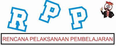 Panduan Pengembangan Rencana Pelaksanaan Pembelajaran (RPP)
