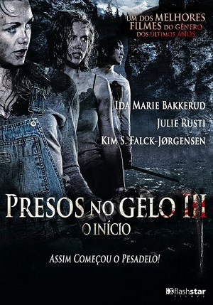 Presos no Gelo 3 - O Início Blu-Ray Filmes Torrent Download completo