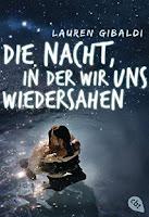 http://www.randomhouse.de/Taschenbuch/Die-Nacht-in-der-wir-uns-wiedersahen/Lauren-Gibaldi/e463574.rhd