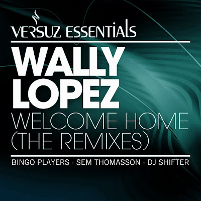 00 wally lopez welcome home  the remixes %2528ve217%2529 web 2011 ukhx Wally Lopez Welcome Home  The Remixes  (VE217)  WEB 2011 UKHx