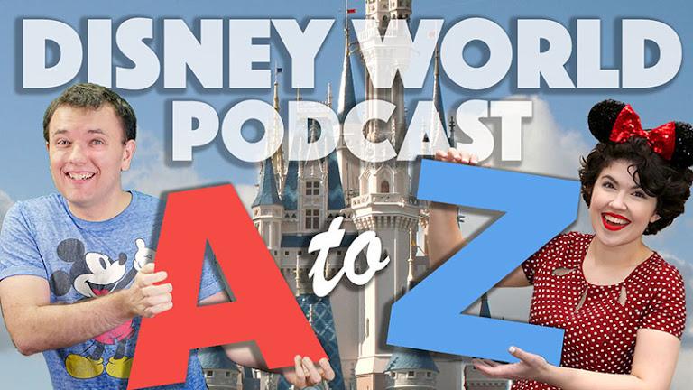 The Disney World A-Z Podcast