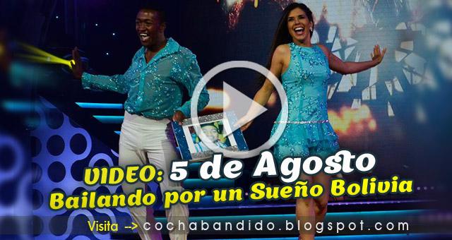 5agosto-Bailando Bolivia-cochabandido-blog-video
