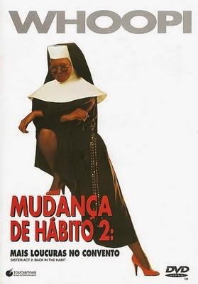 Baixar Filme Mudança de Hábito 2: Mais Confusões no Convento DVDRip AVI Dublado