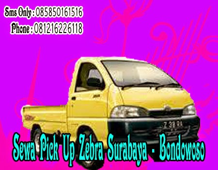 Sewa Pick Up Zebra Surabaya - Bondowoso