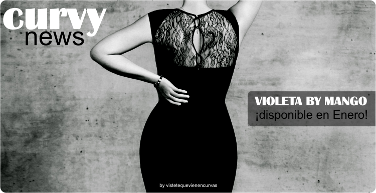 Violeta by Mango III · Curvy News