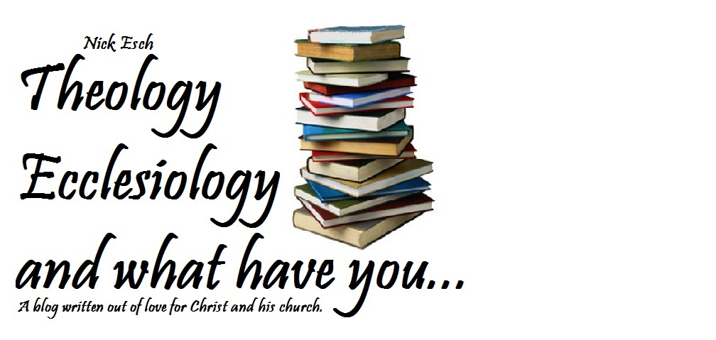Theology, Ecclesiology, and what have you...