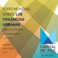 19 al 21 abril Foro Mundial Violencia Urbana