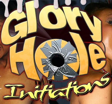 Join GloryHole Initiations Today!