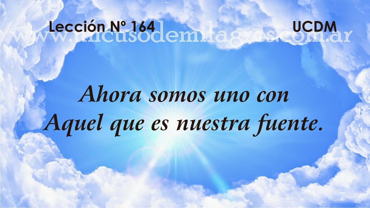 Leccion 164, Un Curso de Milagros