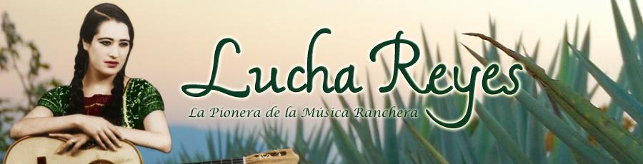 Lucha Reyes: La pionera de la música ranchera