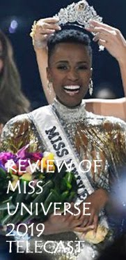 REVIEW OF MISS UNIVERSE 2019 TELECAST