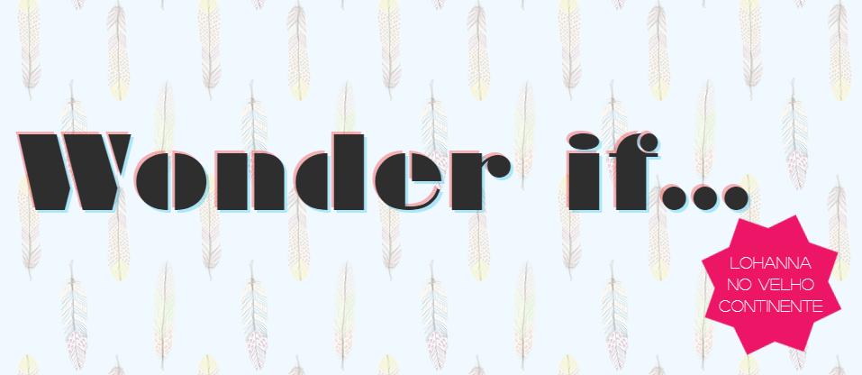 Woonder If