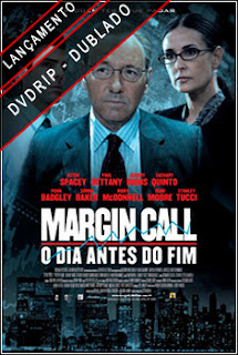 Margin Call O Dia Antes do Fim Dublado 2011