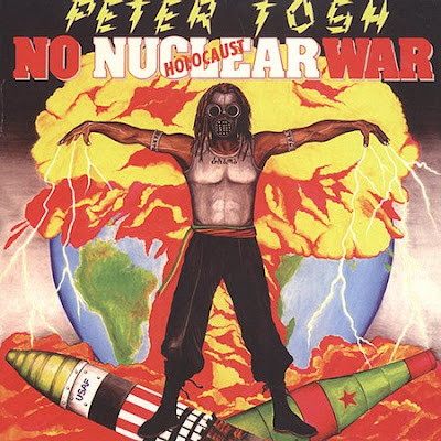 PETER TOSH 1987 No Nuclear War