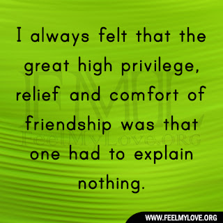 I always felt that the great high privilege