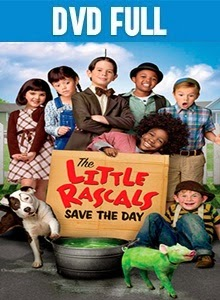 The Little Rascals Save the Day DVDR Full Español Latino 2014