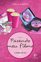 http://conjuntodaobra.blogspot.com.br/2013/03/fazendo-meu-filme-1-paula-pimenta.html